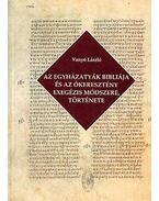 Az egyházatyák bibliája és az ókeresztény exegézis módszere, története - Vanyó László