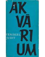 Akvárium - Fenákel Judit