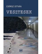 Vesztesek - Csörsz István