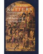 Ketters - Vries, Theun de