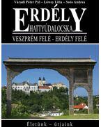 Erdély - Hattyúdalocska / Veszprém felé-Erdély felé - Váradi Péter Pál, Lőwey Lilla