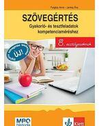 Szövegértés - gyakorló- és tesztfeladatok kompetenciaméréshez 8. osztályosoknak - Forgács Anna,  Jankay Éva