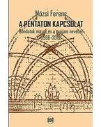 A pentaton kapcsolat - Mózsi Ferenc