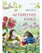 Az ötpettyes katica - Fésüs Éva