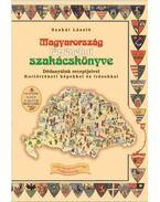 Magyarország történelmi szakácskönyve - Szakál László