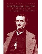 Kortársunk, Mr. Poe. Felfedező utak az összegyűjtött elbeszélésekben - Vöő Gabriella