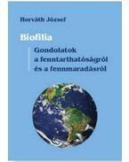Biofilia - Horváth József