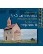 A Kárpát-medence legkülönlegesebb Árpád-kori templomai II. - Németh Zsolt