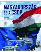 Magyarország és a CSDP - Türke András István ,  Besenyő János ,  Wagner Péter