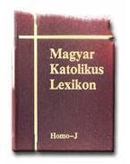 MAGYAR KATOLIKUS LEXIKON V. HOMO-J - Dr. Diós István