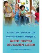 Meine ersten deutschen Lieder - Agnes Klein ,  János Müller