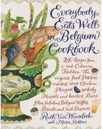 Everybody Eats Well in Belgium Cookbook - Ruth Van Waerebeek