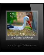 A Magyar Trikolor Tizenket  Honapja a Nemzet Naptara - Szilágyi Ákos
