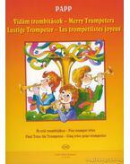 Vidám trombitások - Öt trió trombitákra - Papp Lajos