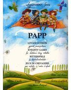 Lovagi játékok gyermek- vonószenekarra (partitúra és szólamok) - Papp Lajos