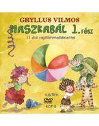 Maszkabál 1. rész - Gryllus Vilmos