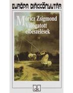 Válogatott elbeszélések - Móricz Zsigmond