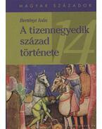 A tizennegyedik század története - Bertényi Iván