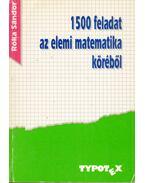 1500 feladat az elemi matematika köréből - Róka Sándor