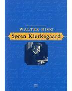 Soren Kierkegaard - Walter Nigg