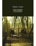Idegenek és más színdarabok - Székely Csaba