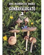 GOMBAVÁLOGATÓ 2. - Dr. Rimóczi Imre