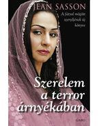 Szerelem a terror árnyékában - Jean Sasson