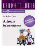 Artrózis - Ízületi porckopás - Dr. Bálint Géza