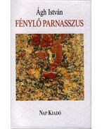 FÉNYLŐ PARNASSZUS - ÜKH 2008 - Ágh István
