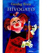 HíVOGATÓ - ÜKH 2008 - Gazdag Erzsi