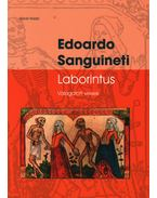 LABORINTUS - VÁLOGATOTT VERSEK - SANGUINETI, EDOARDO
