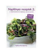 Napfényes receptek 2. - Váradi Tibor