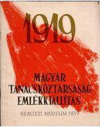 1919 Magyar Tanácsköztársaság emlékkiállítás