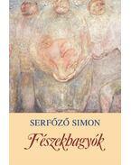 FÉSZEKHAGYÓK - ÜKH 2009 - Serfőző Simon