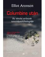 Columbine után - Aronson, Elliot