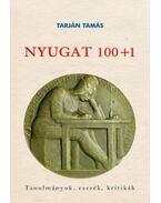 Nyugat 100+1 - Tanulmányok, esszék, kritikák - Tarján Tamás