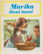 Marika főzni tanul - Gilbert Delahaye, Marcel Marlier