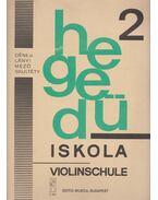 Hegedűiskola 2. - Violinschule - Dénes László, Lányi Margit, Mező Imre, Skultéty Antalné