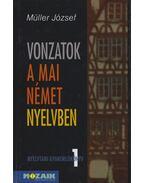 Vonzatok a mai német nyelvben - Müller József