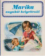 Marika anyukát helyettesíti - Gilbert Delahaye, Marcel Marlier