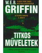 Titkos műveletek - Griffin W. E. B