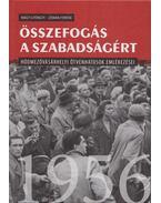 Összefogás a szabadságért - Nagy Gyöngyi, Zeman Ferenc