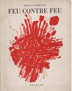 Feu Contre Feu (dedikált) - Lundkvist, Artur