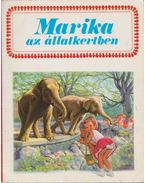 Marika az állatkertben - Gilbert Delahaye, Marcel Marlier