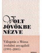 Volt jövőkbe nézve - Nagy Miklós Kund