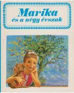 Marika és a négy évszak - Gilbert Delahaye, Marcel Marlier