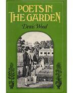 Poets in the Garden - Denis Wood