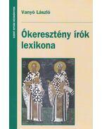Ókeresztény írók lexikona - Vanyó László