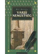 Varjú nemzetség - Kós Károly