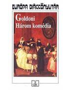Három komédia - Carlo Goldoni